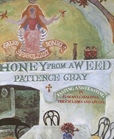 Honey from a Weed by Patience Gray